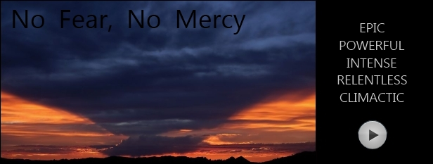 No Fear, No Mercy